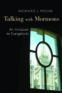 Talking with Mormons - Richard Mouw